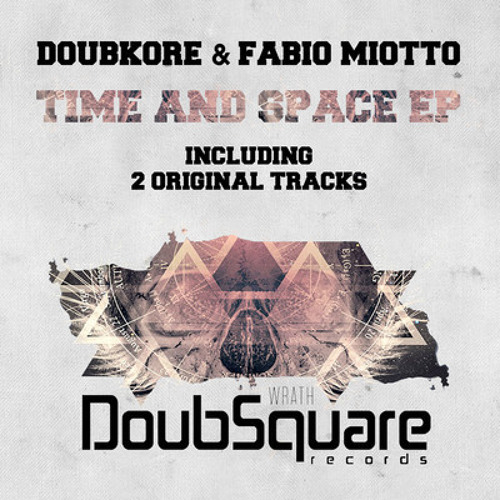 Fabio Miotto & DoubKore - Time and Space EP #97 in TOP