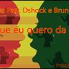 HOS-TIU  U que eu quero da vida Part.Dshock e Bruno Curi