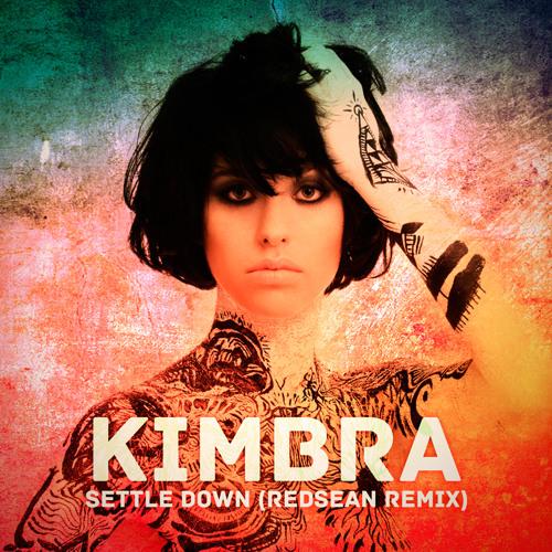Kimbra - Settle Down (Redsean Remix) *FREE DOWNLOAD*