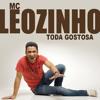 MC LEOZINHO - Toda Gostosa