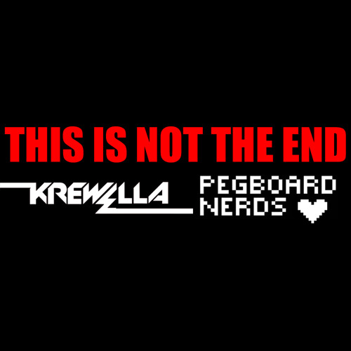 Krewella & Pegboard Nerds - This Is Not The End (Preview)