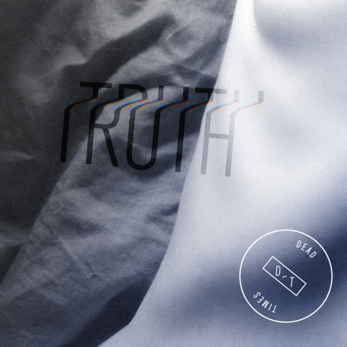 Dead Times - Truth