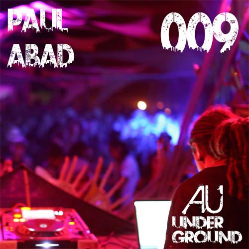 AU Underground 009 Paul Abad