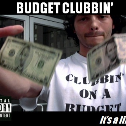 Clubbin' on a Budget