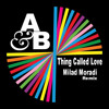 Above And Beyond Feat Richard Bedford - Thing Called Love(Milad Moradi Club Mix)