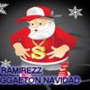NAVIDAD REGGAETON DJ RAMIREZZ