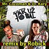 Mr Cocoman & Dr. Kary - Tak uz to bal - ROBICK remix