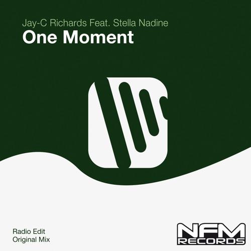 Jay-C Richards Feat. Stella Nadine - One Moment (Original Mix)