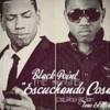 Black Point Ft Teno El Melodico - Escucho Cosas (PROD. DJ40)