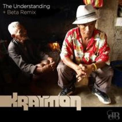 Kraymon - The Understanding (Beta Remix)