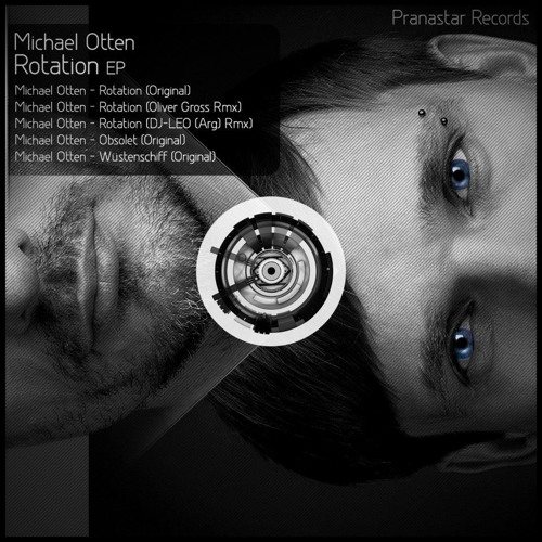 Michael Otten - Rotation (Original) - out now on Pranastar Records