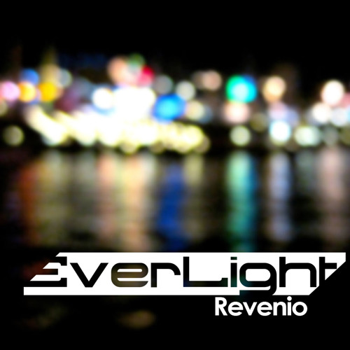 EverLight - Revenio (Original Mix)
