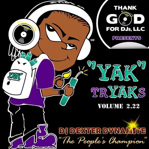 19. YAK Salute | DJ Dexter Dynamite ft. Cam x B.R.A.M.S. x Nevamind