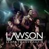 Lawson - Learn To Love Again (Cutmore Radio Edit)