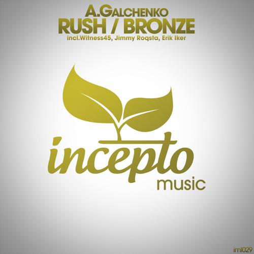 A.Galchenko - Rush (Jimmy Roqsta Remix) [cut]