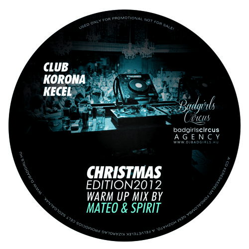Mateo & Spirit - Club Korona Christmas Edition 2012 Warm Up Mix