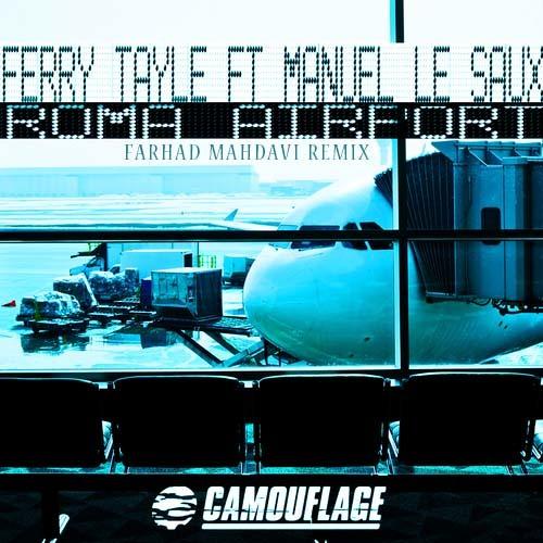 Ferry Tayle & Manuel Le Saux - Roma Airport (Farhad Mahdavi Remix) X-Mass Free Track