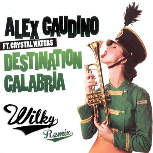 Destination Calabria (Wilky Remix) [FREE DOWNLOAD]