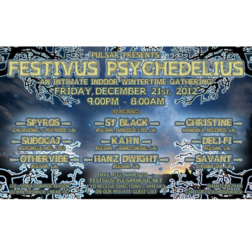 Hanz Dwight - LIVE@Festivus Psychedelius Presented By PULSAR - Dec 21,2012