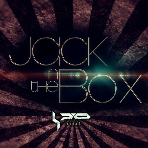 Jack in the Box (Original mix) OUT NOW!