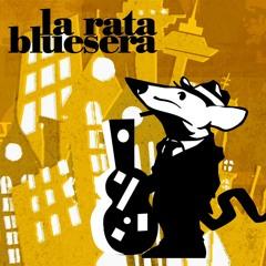 La Rata Blusera - Santa Lucía
