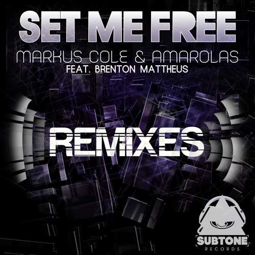 Markus Cole & Amarolas Feat. Brenton Mattheus - Set Me Free (Electric Joy Ride Remix) (preview)