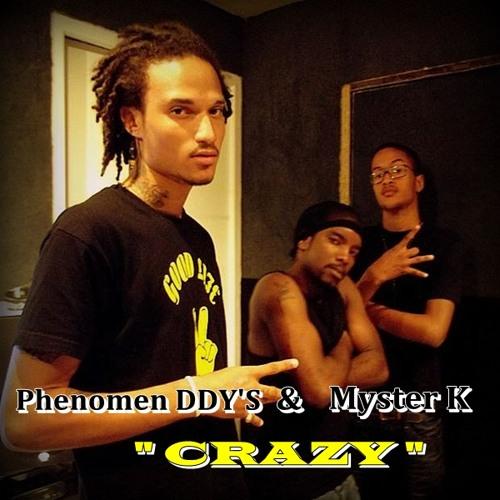MYSTER K & PHENOMEN DDY'S - Crazy (BDI STUDIO)