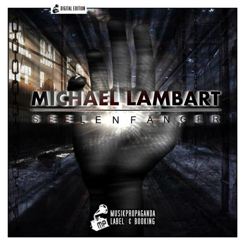 Michael Lambart - Seelenfaenger (re-work) - snippet