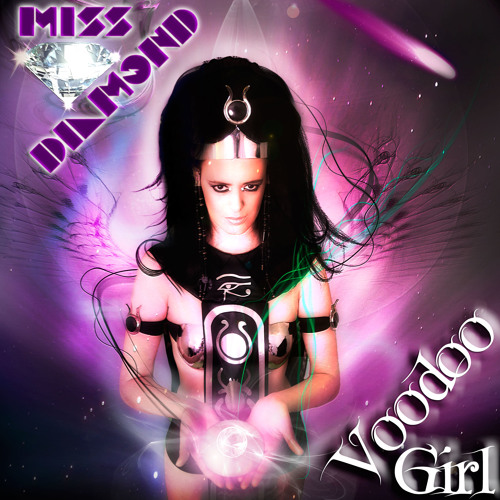 Voodoo Girl (Radio edit) - Miss Diamond DJ feat. Maniac MG