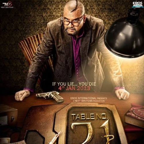 Table no 21 by songsloverorg songslover org free for Table no 21 songs