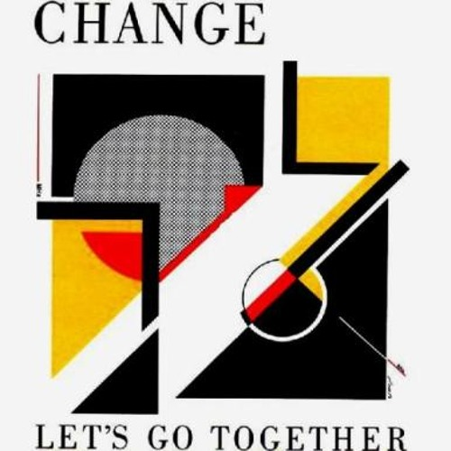 Change - Let's go together (Secret Sun Dancefloor Edit) **Free DL! Comment pls**