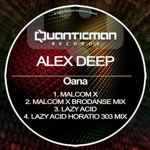 Malcolm X (Brodanse Remix) - Alex Deep (Quanticman Records)