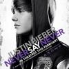 Never Say Never (Acapella) - Justin Bieber
