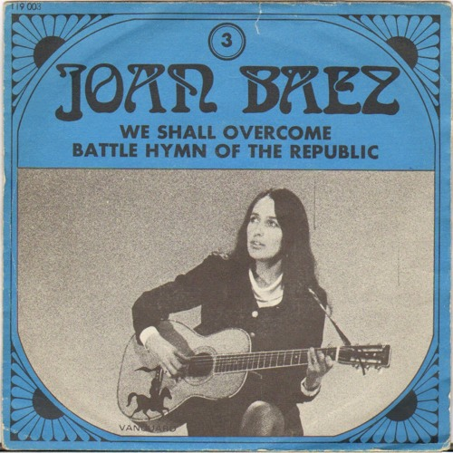 We Shall Over Come - Joan Baez