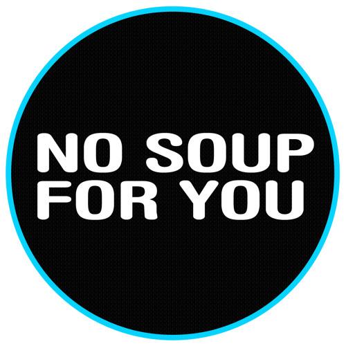 LUCAS TÜRSCHMANN - NO SOUP FOR YOU