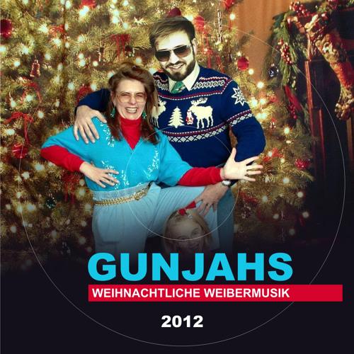 GUNJAHS WEIHNACHTLICHE WEIBERMUSIK 2012!