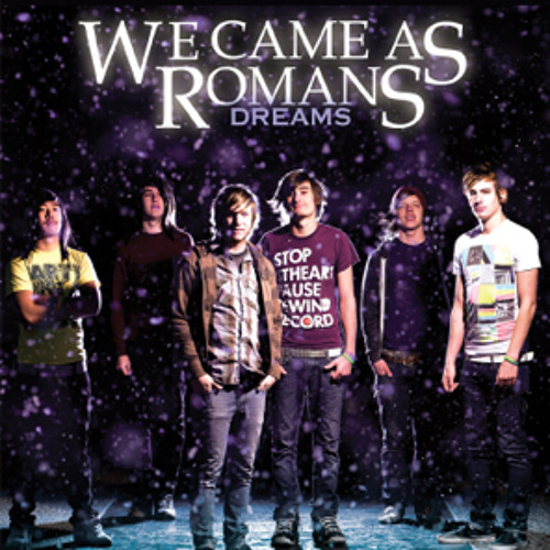 We Came As Romans - Let These Words Last Forever