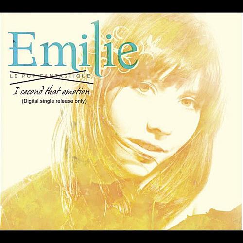 I Second That Emotion/Emilie Mover