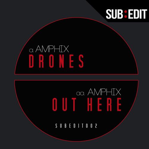 Amphix - Drones (SUBEDIT002)