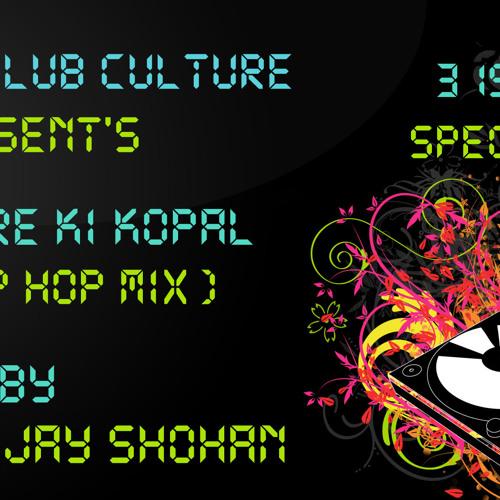 Haire ki kopal (Hip Hop Mix)-Deejay Shohan