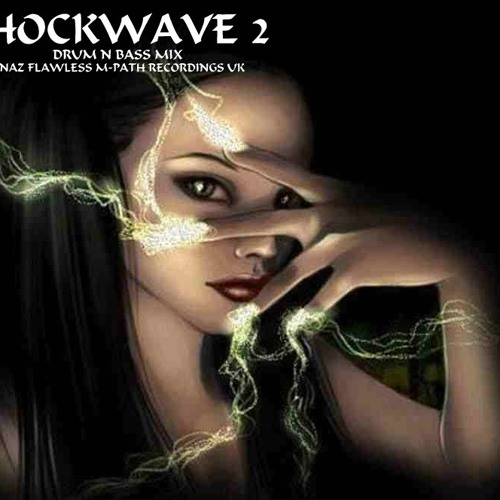 SHOCKWAVE 2 - DNB MIX