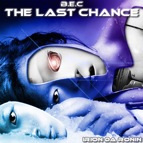 ✪ B.E.C 3 - The Last Chance (1st Prize awarded at KVR Audio)