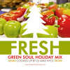 Green Soul Holiday Mix by Dj Mike Nyce