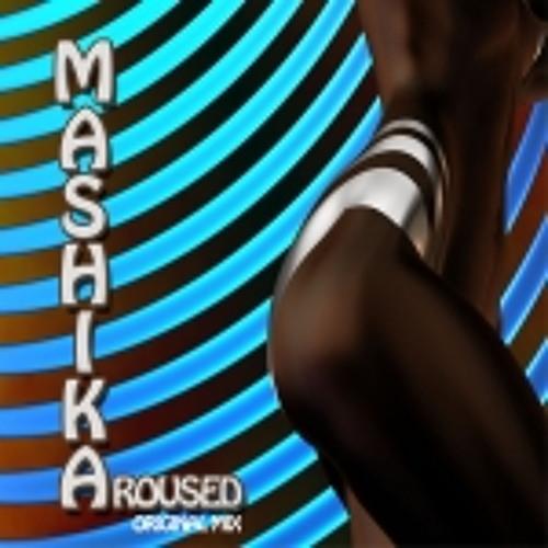 Aroused - Mashika (original clubmix)