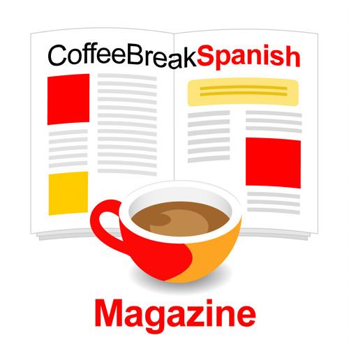 Coffee Break Spanish Magazine - Episode 109