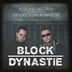 Mendez und Jah Robinson - BlockDynastie Snippet (DJ Mc Cracken)