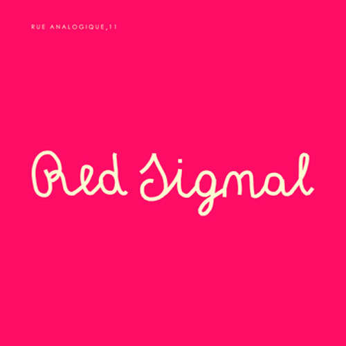 Red signal scares me