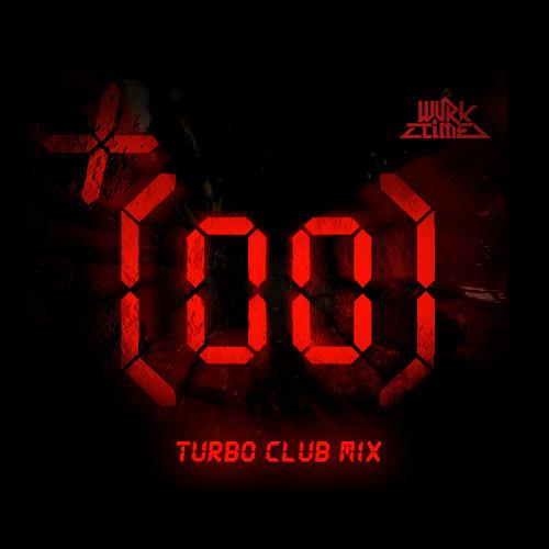 (TURBO CLUB MIX) DJ WURKTIME