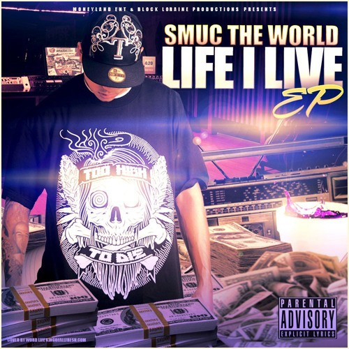 Smuc The World - M.O.E Feat. Carolyn Rodriguez El Boosta Dirty Mexican Zoe