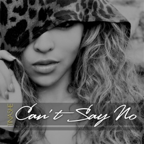 Tinashe - Can't Say No ft Trendz (Prod By. Danja)